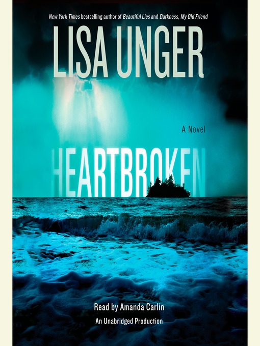 Title details for Heartbroken by Lisa Unger - Wait list